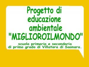 """Progetto ambientale """"MIGLIORO IL MONDO"""""""