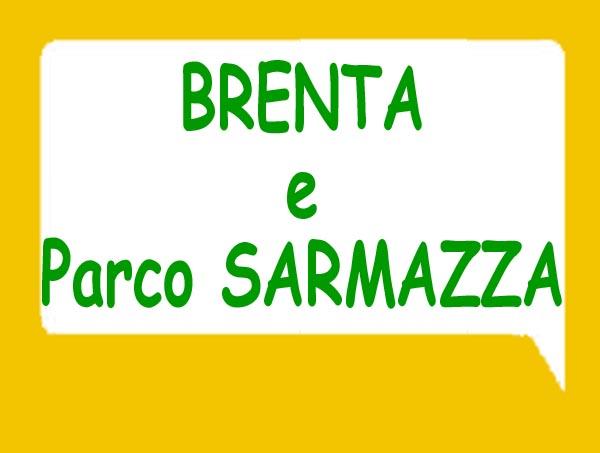 Brenta e Parco SARMAZZA-notizie e varie